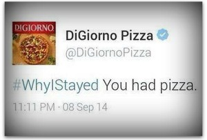 DiGiorno_WhyIStayed_Hashtag_Fail